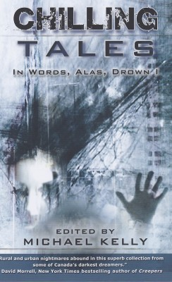 Chilling Tales Two: In Words, Alas, Drown I